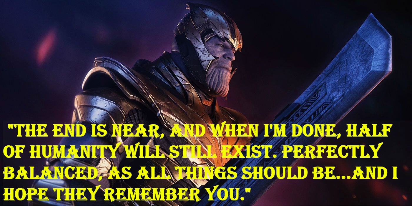 Thanos End game quotes