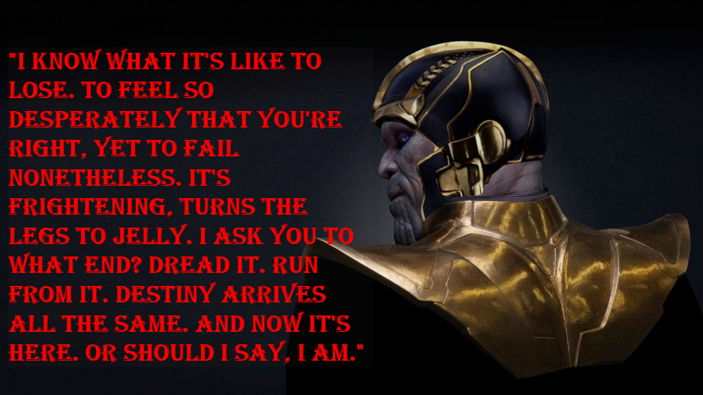 Thanos best quotes.
