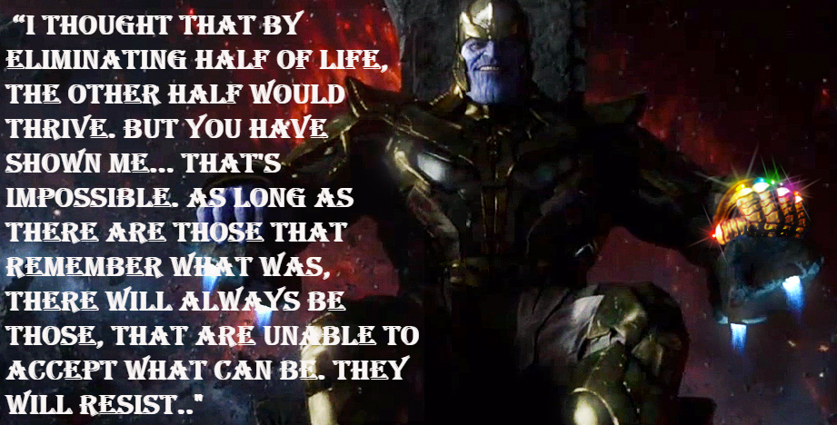 Thanos comicbook quotes.