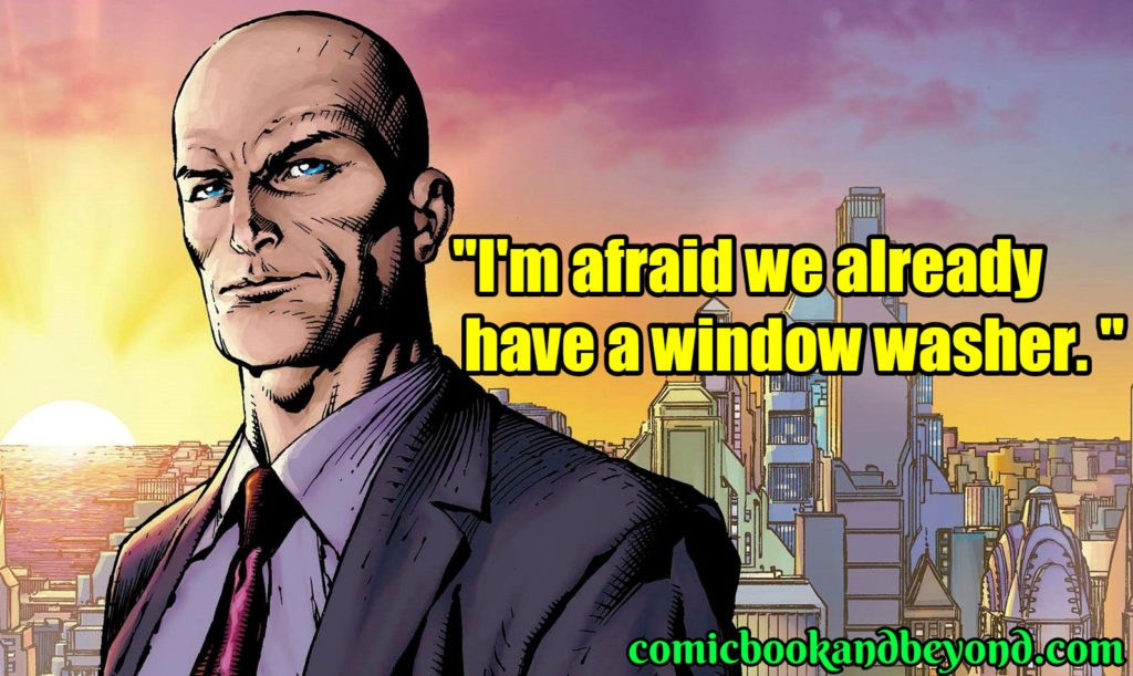 Lex Luthor Famous Quotes