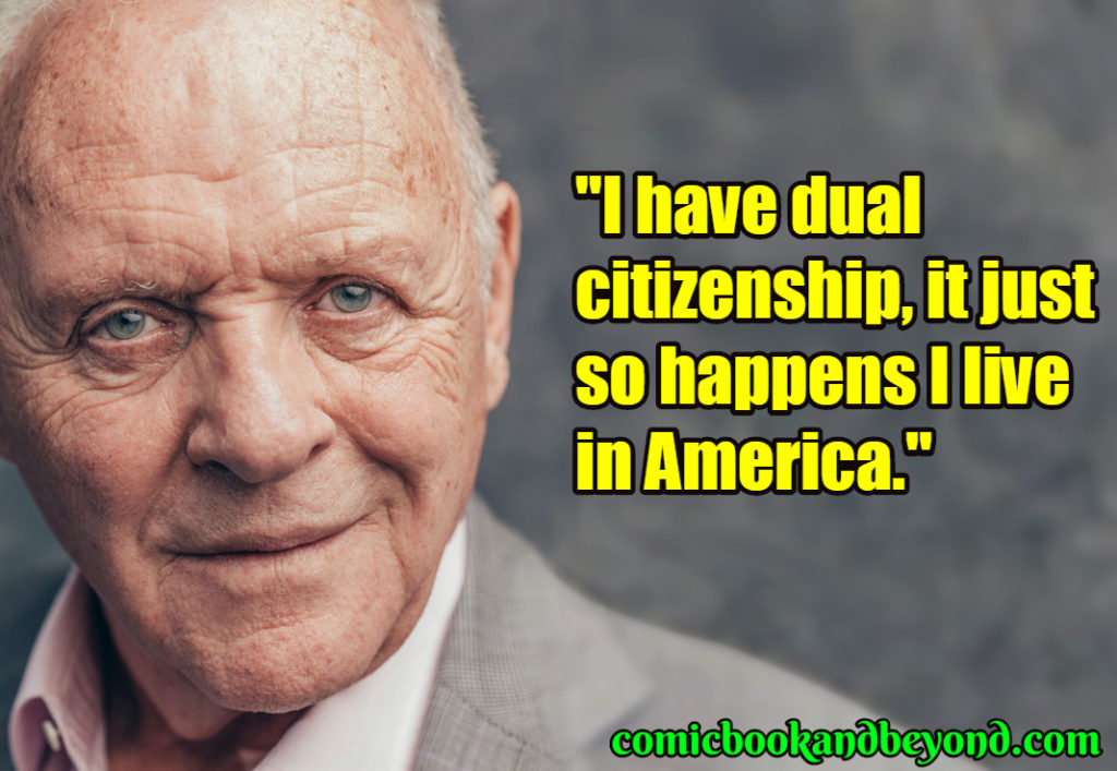 Anthony Hopkins best quotes