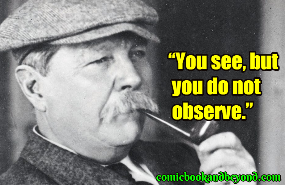 Arthur Conan Doyle best quotes