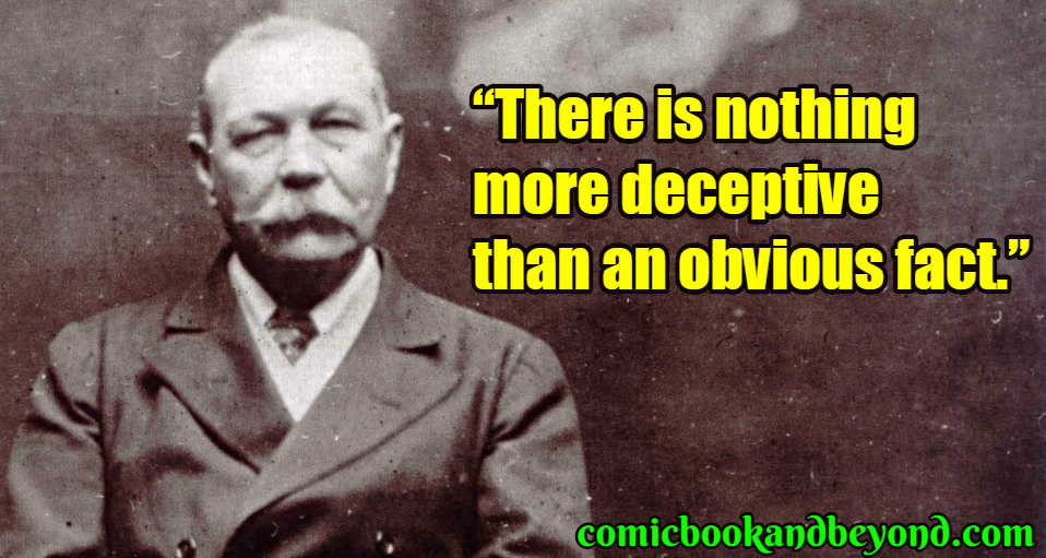Arthur Conan Doyle saying