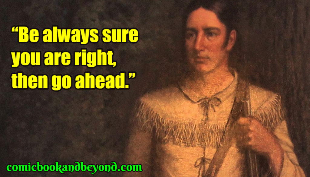 Davy Crockett famous Quotes
