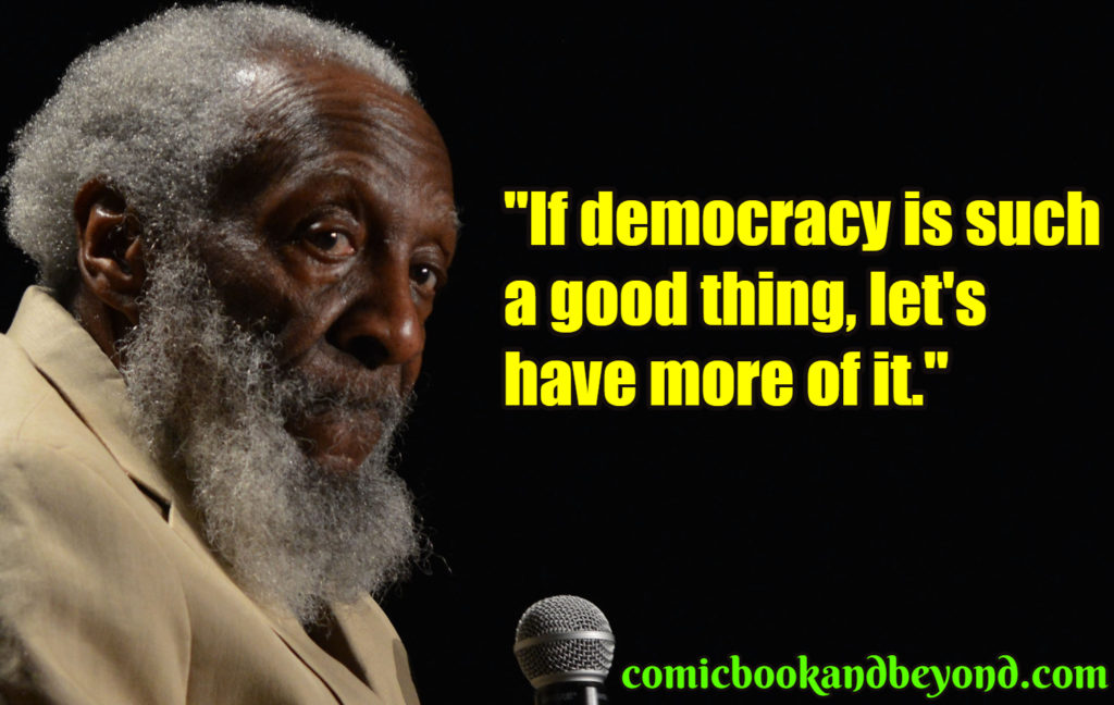 Dick Gregory popular Quotes