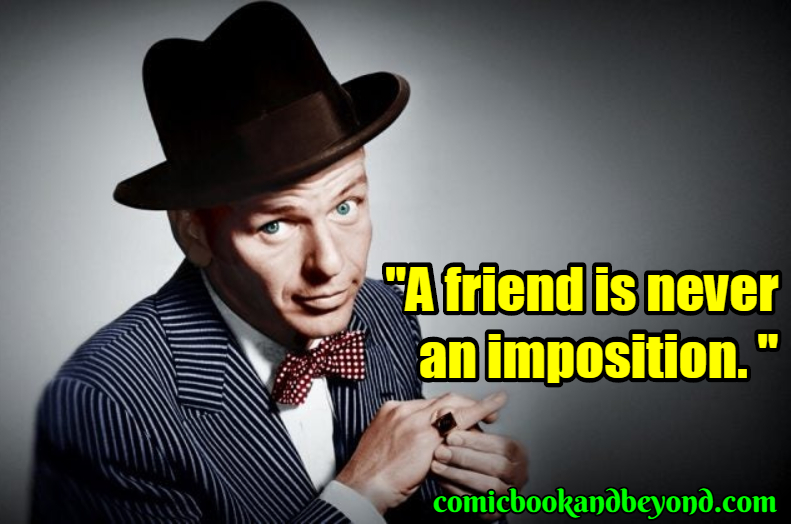 Frank Sinatra Famous Quotes