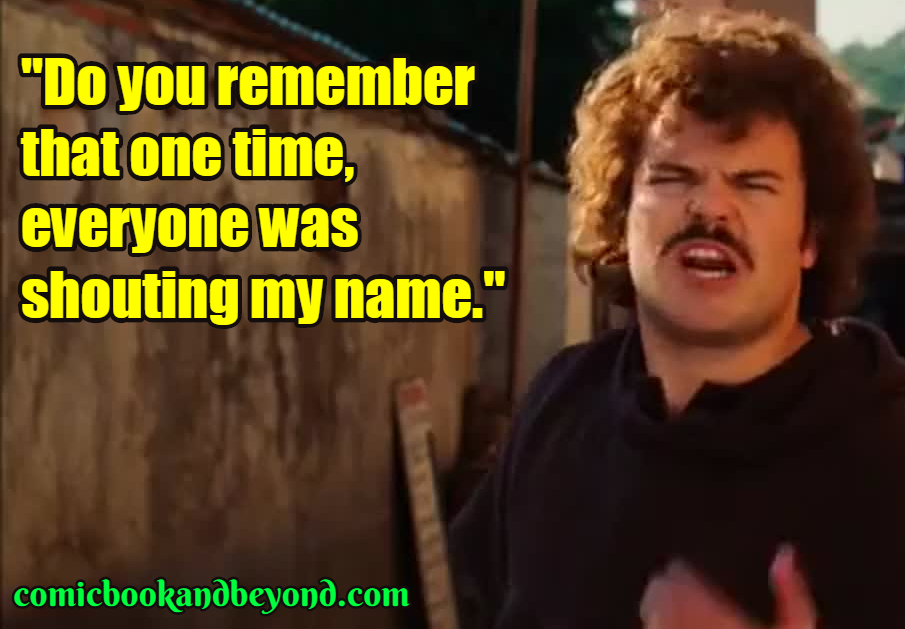 Nacho Libre popular Quotes