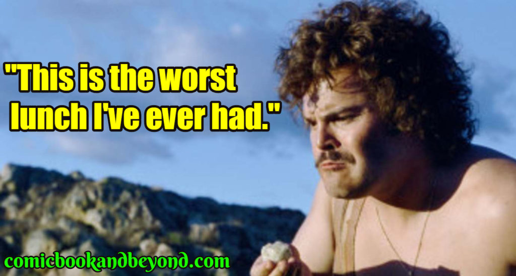 Nacho Libre saying Quotes