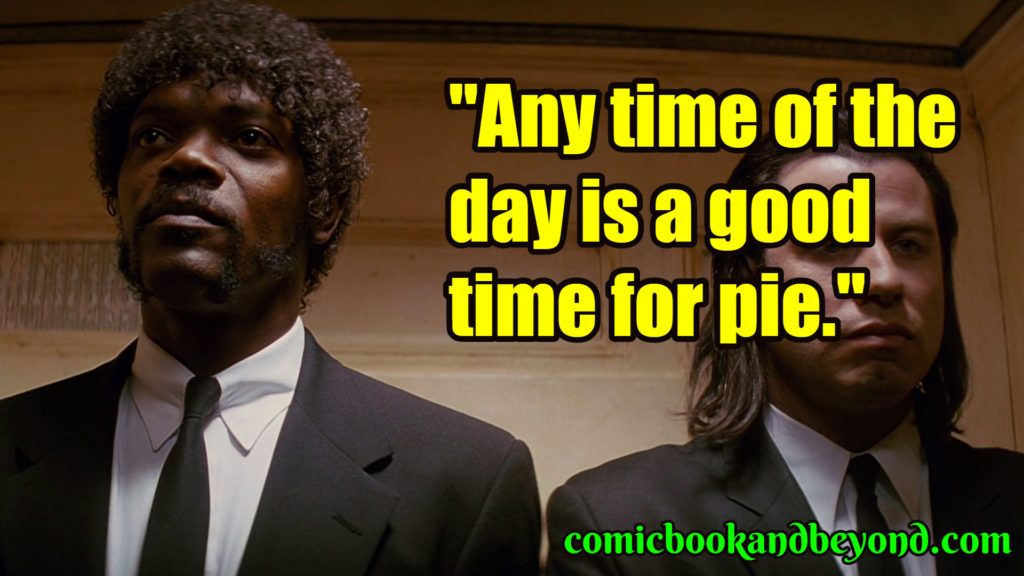 Pulp fiction saying
