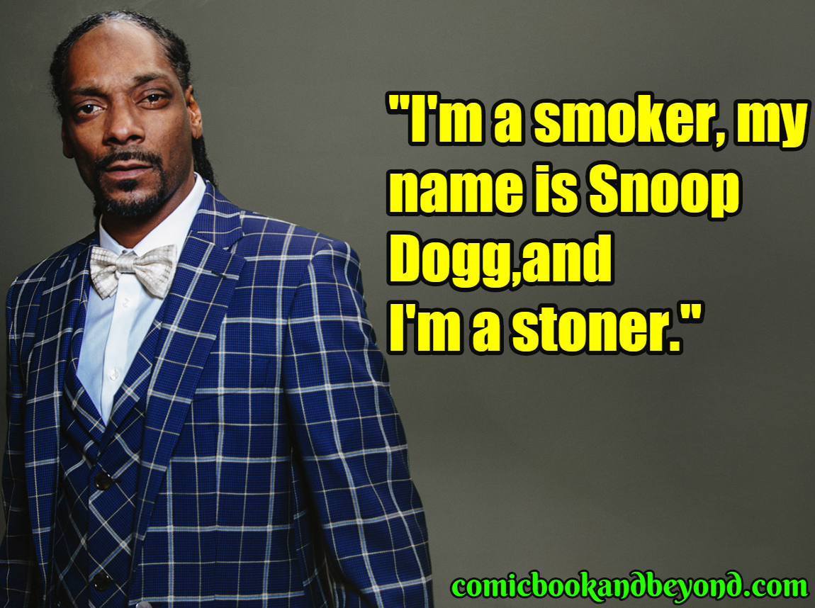 41ff1b6aa 140+ Snoop Dogg Quotes From The Then Turned Snoop Lion - Comic Books ...