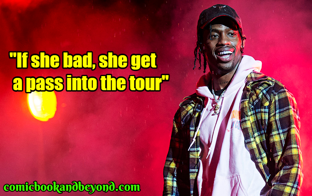e4df1ec17ec2 110+ Travis Scott Quotes From The American Rapper - Comic Books & Beyond