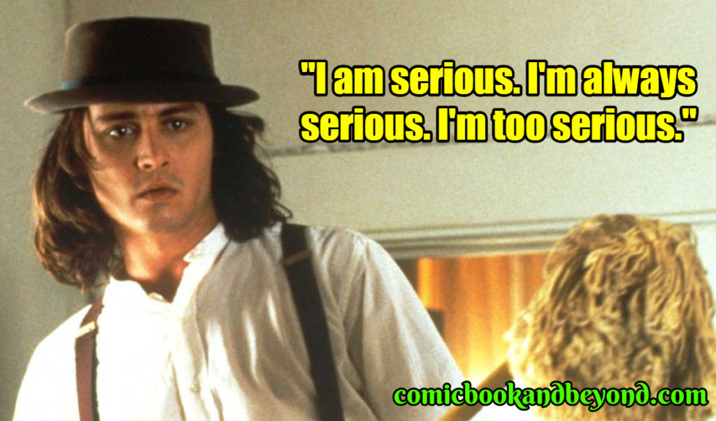 Benny & Joon saying