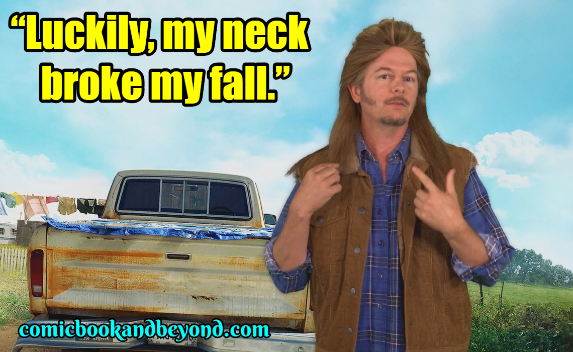 Joe Dirt Saying