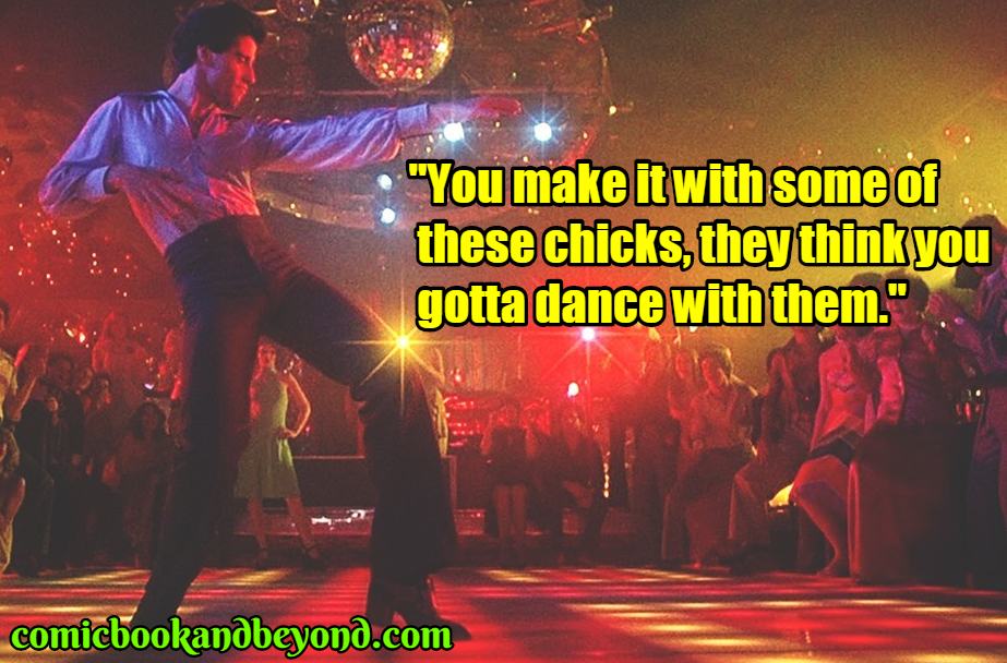 Saturday Night Fever saying