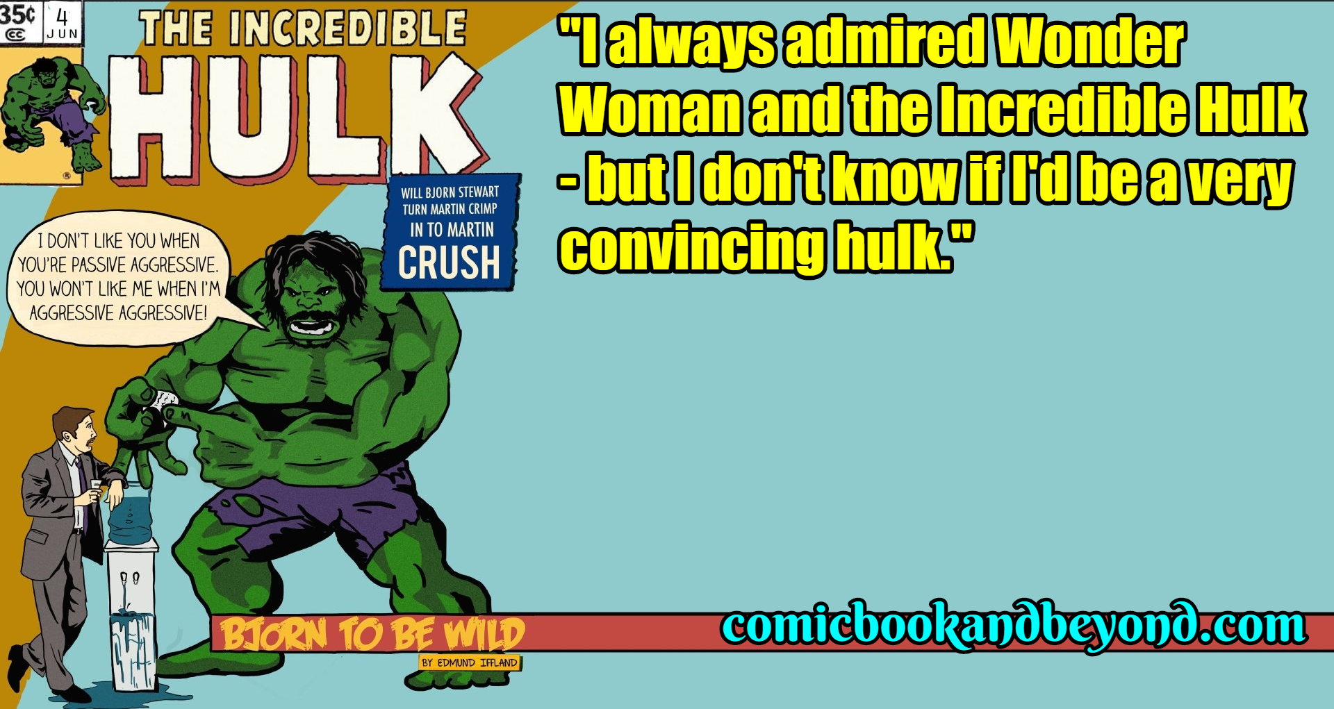 The Incredible Hulk famous quotes