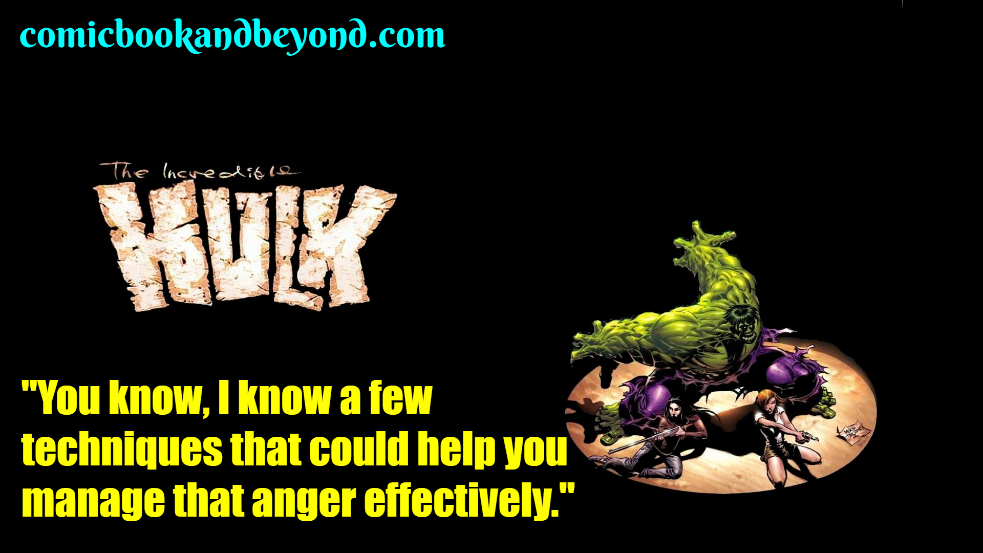 The Incredible Hulk saying
