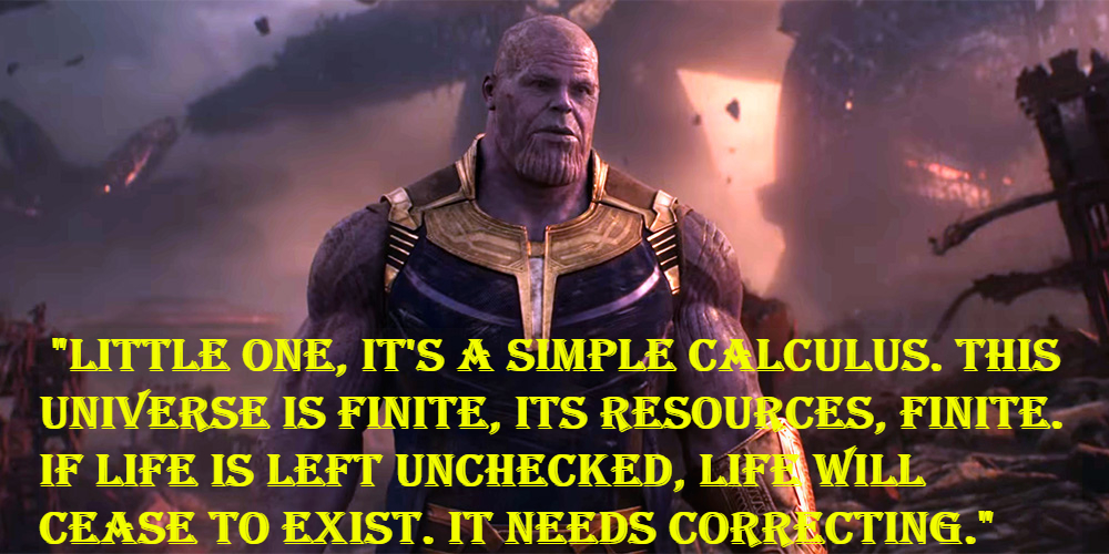 Thanos famous quotes.