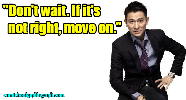 Andy Lau famous Quotes