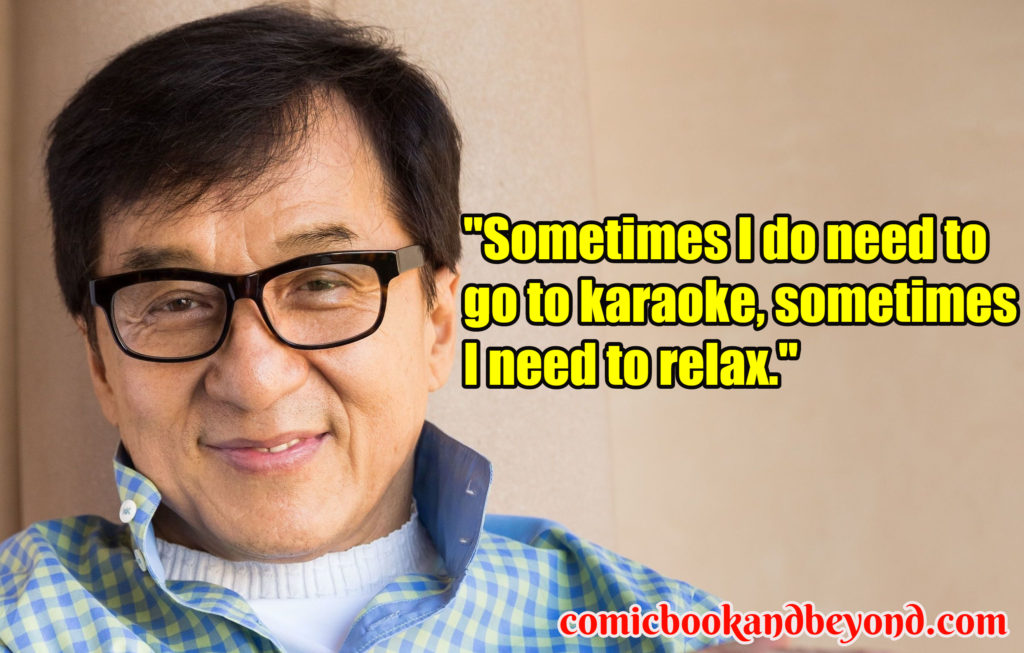 Jackie Chan famous Quotes
