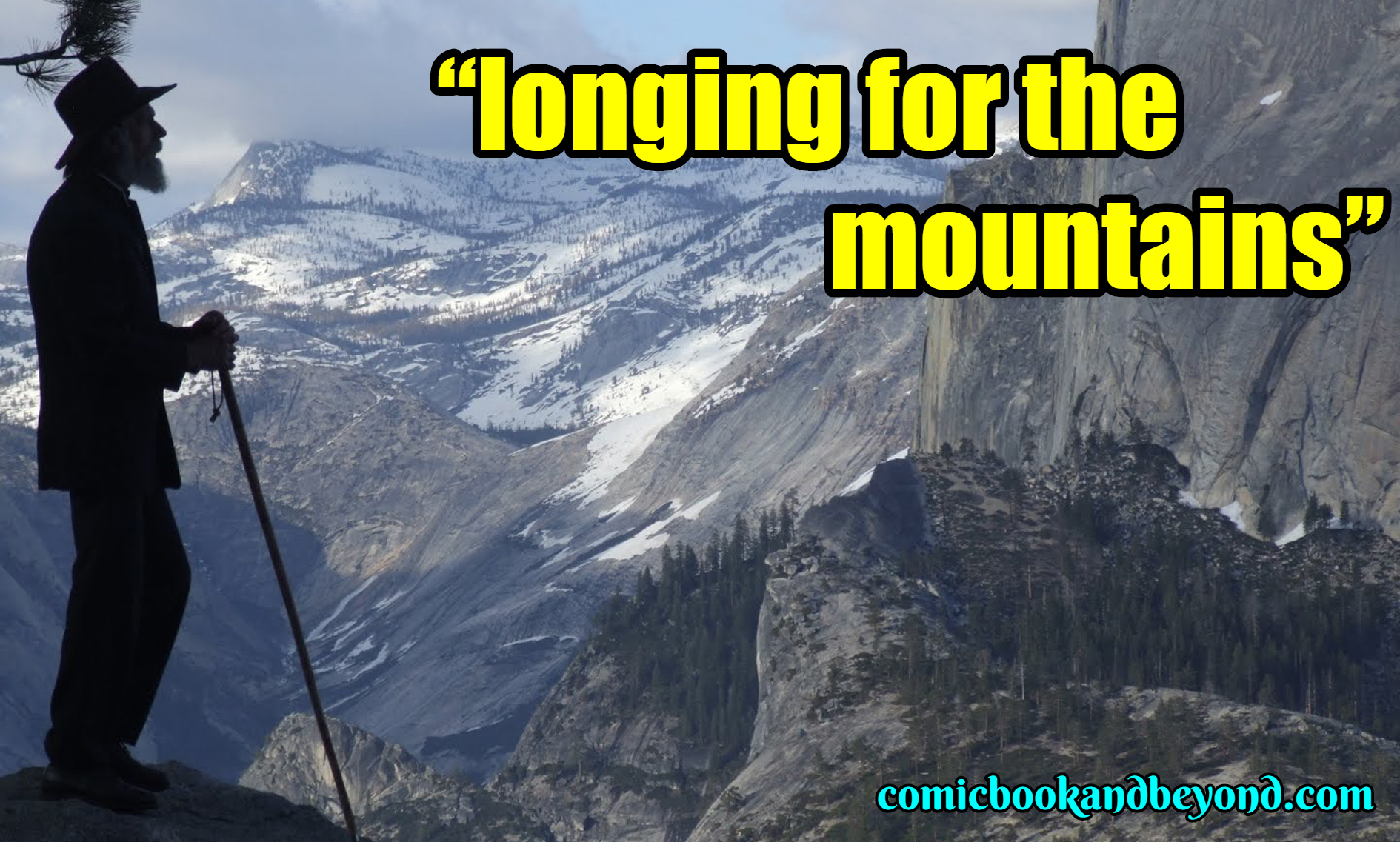 150 John Muir Quotes That Will Build Your Awareness About