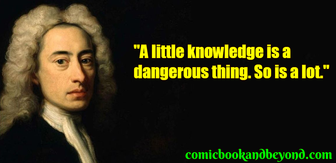 110 Alexander Pope Quotes From The Satirical English Poet Comic