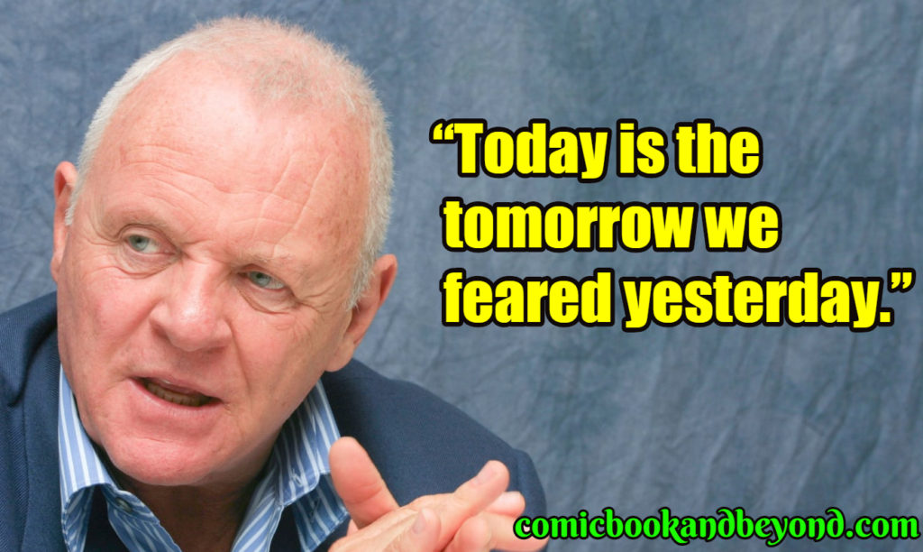 Anthony Hopkins famous quotes