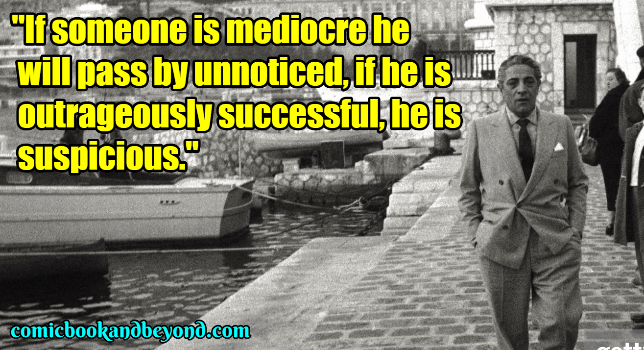 Aristotle Onassis Famous Quotes (2)