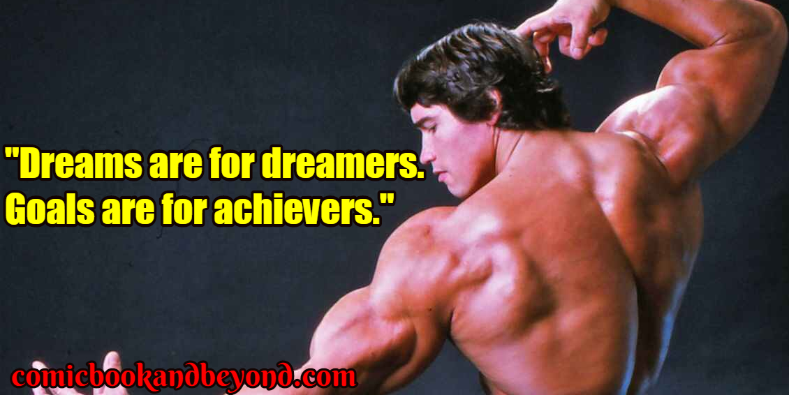 100+ Arnold Schwarzenegger Quotes Will Prove That He Is The