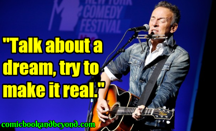 Bruce Springsteen Best Quotes