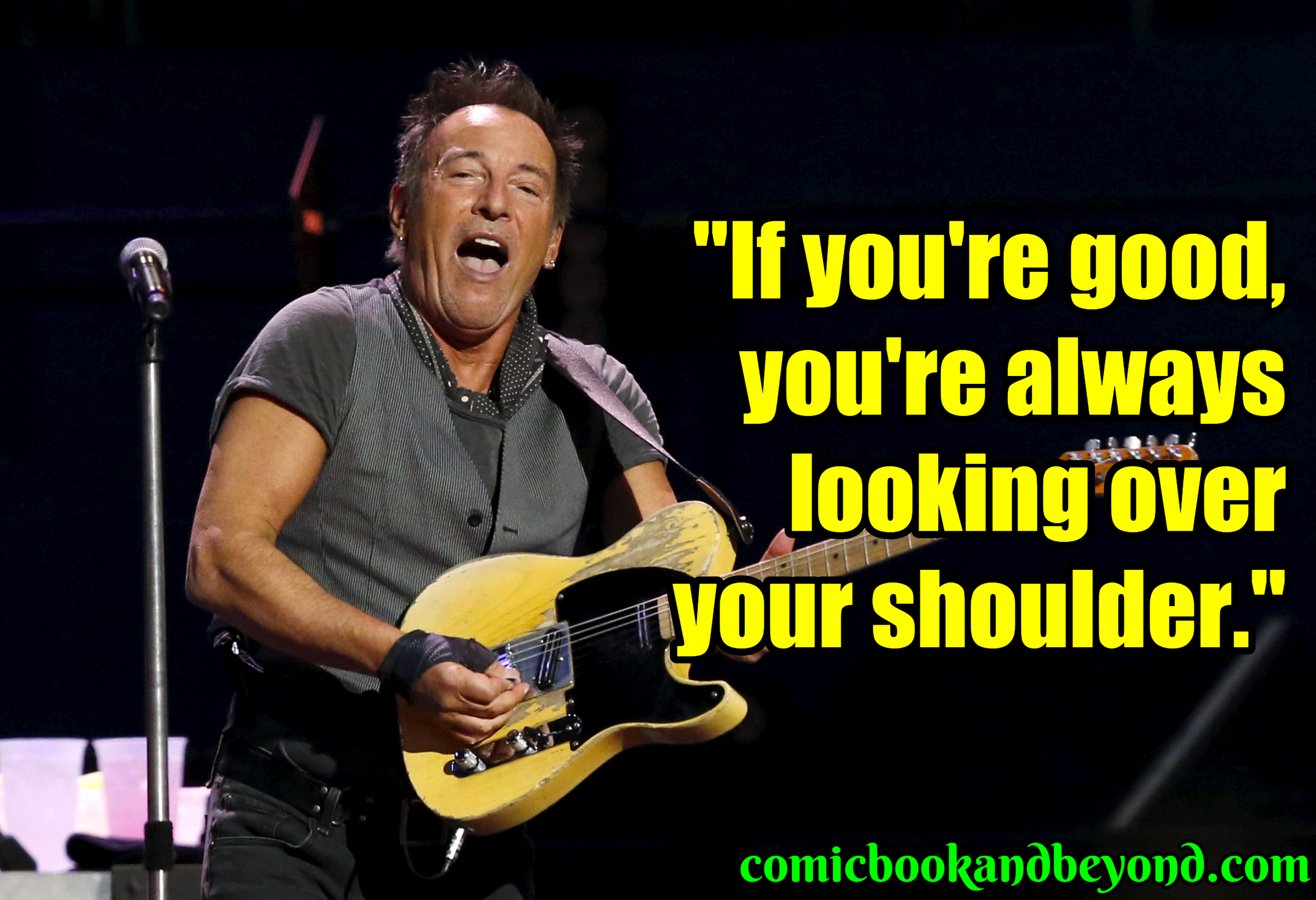 Bruce Springsteen Famous Quotes