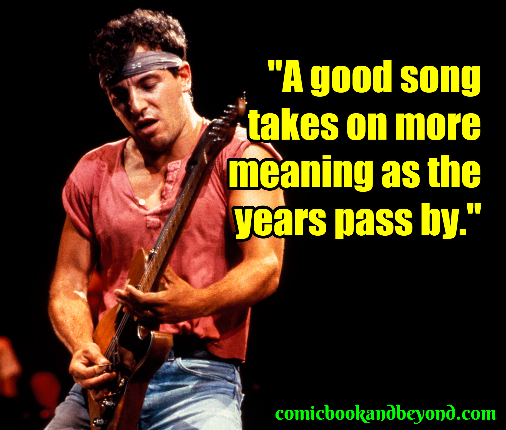 Bruce Springsteen Popular Quotes