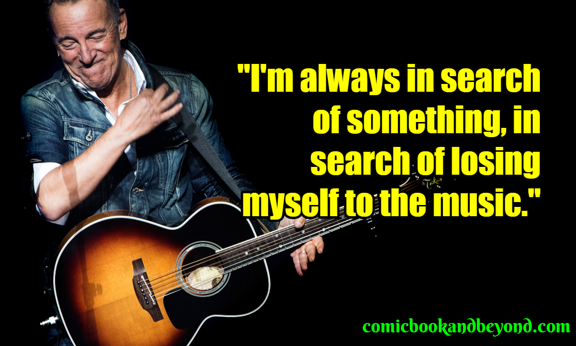 100+ Bruce Springsteen Quotes From The Leader Of E Street ...