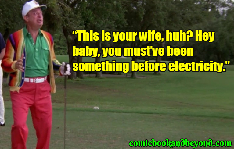 Caddyshack famous Quotes