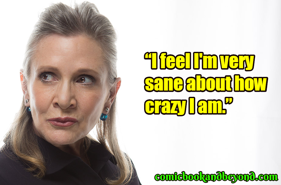 Carrie Fisher saying