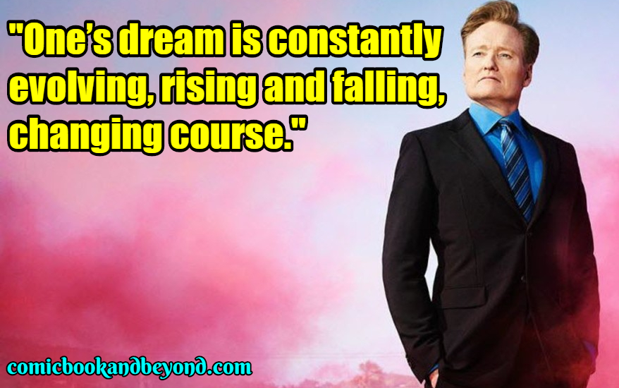 Conan o'brien Best Quotes
