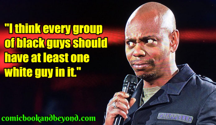 Dave Chappelle popular quotes