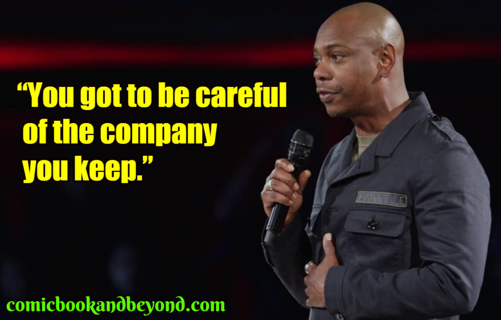 Dave Chappelle saying