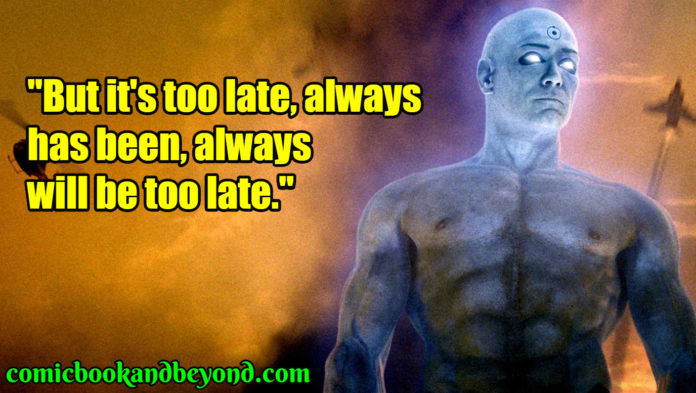 Dr. Manhattan bets quotes