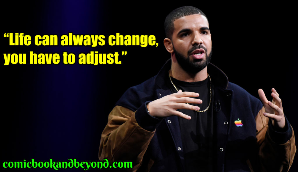 Drake famous quotes