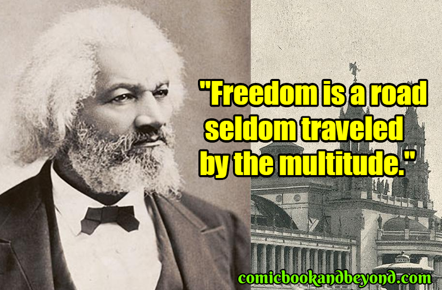 Frederick Douglass famous quotes