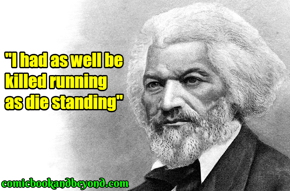 Frederick Douglass saying