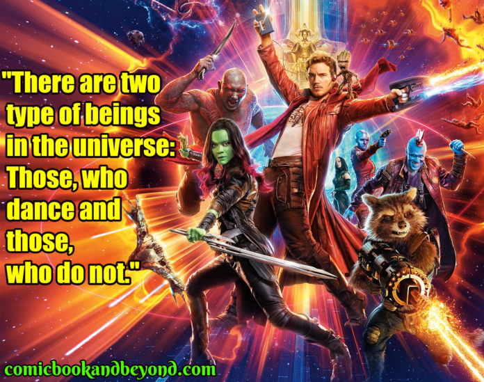 Guardians of the Galaxy Vol. 2 saying