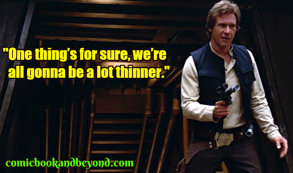 Han Solo famous quotes