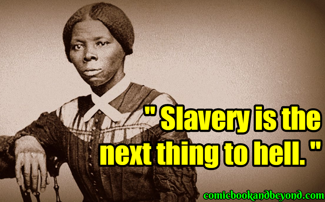 85+ Harriet Tubman Quotes Speak About Freedom And ...