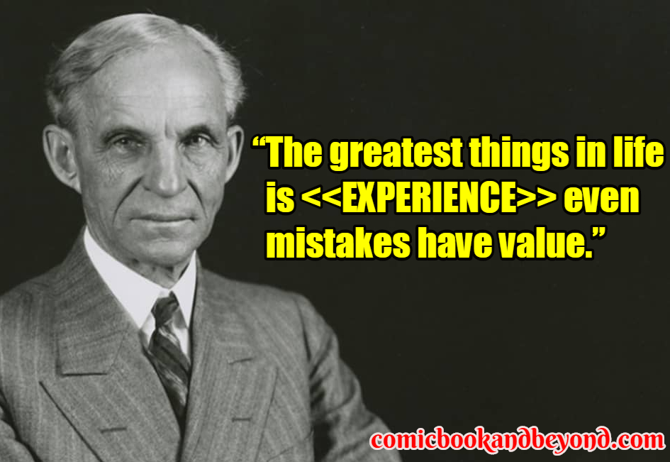 110 Henry Ford Quotes Will Show Why He Is So Influential