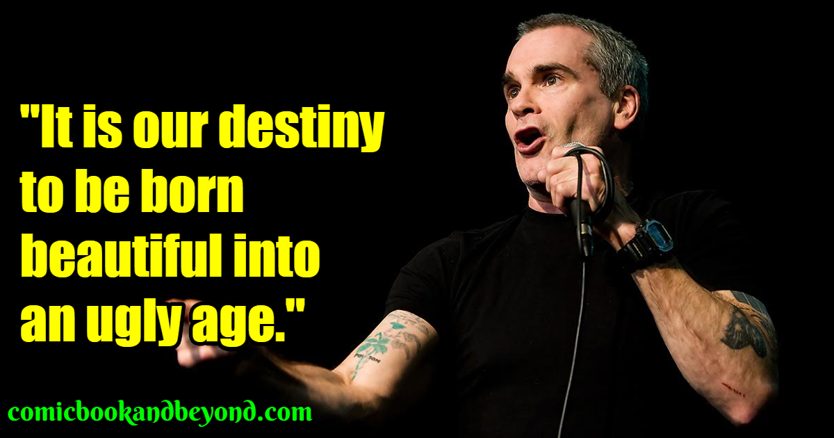 Henry Rollins Best Quotes