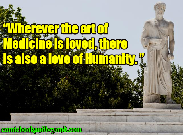 140 Hippocrates Quotes Which Are Taken From The Life Of A