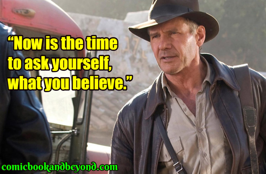 Indiana Jones and the Last Crusade quotes