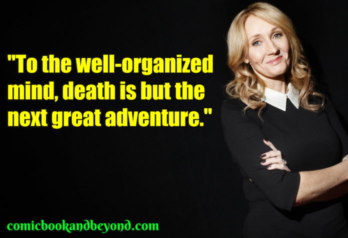 J. K. Rowling saying