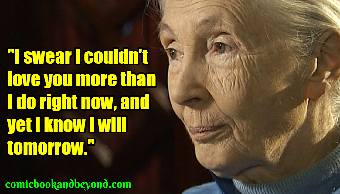 Jane Goodall Best Quotes